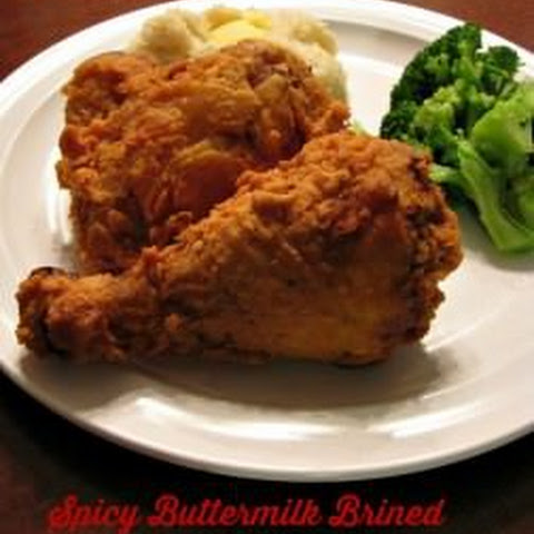 Spicy Buttermilk Brined Fried Chicken