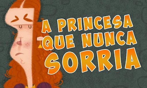 A princesa que nunca sorria