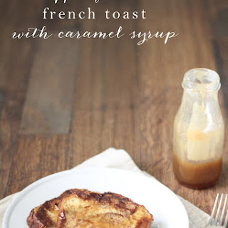 Apple Fritter French Toast with Caramel Syrup