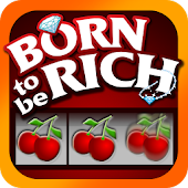 Download Born Rich Slots - Slot Machine APK on PC