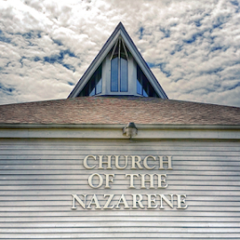 Church of the Nazarene by Todd Reynolds - Buildings & Architecture Places of Worship ( clouds, nazarene, church )
