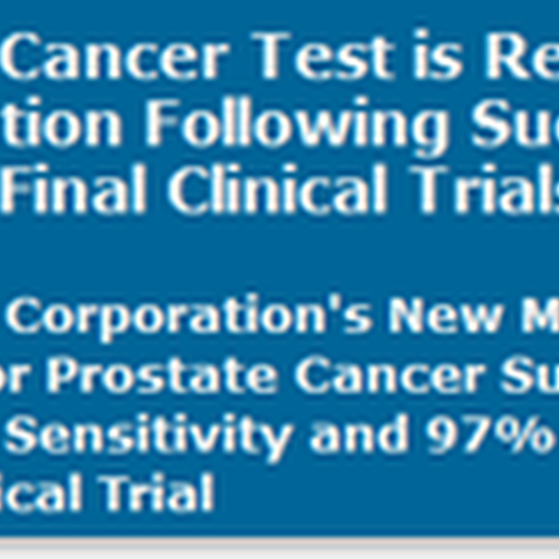 New Prostate Cancer Test is Ready for Commercialization - Personalized Medicine