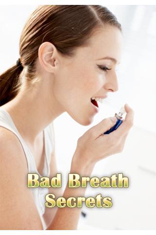 Bad Breath Secrets