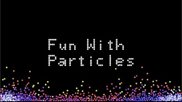 Screenshot of Fun With Particles
