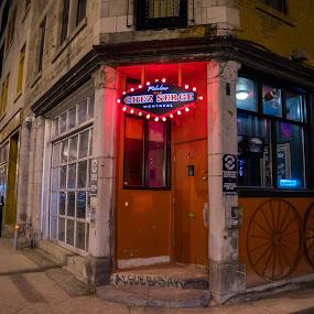 Chez Serge by Stéphane Vaillancourt - Buildings & Architecture Other Exteriors ( urban, montreal, building, chez serge, quebec, canada, street, bar, pub )