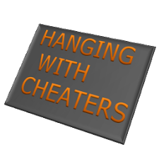 Hanging With Cheaters