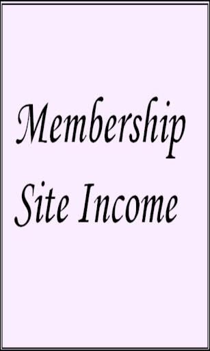 Membership Site Income