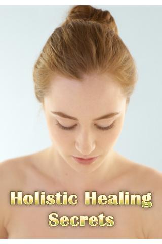 Holistic Healing Secrets