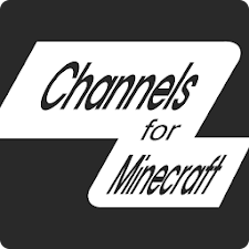 Channel for Minecraft