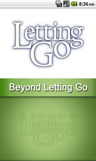 Beyond Letting Go