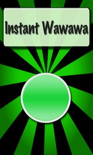 Instant Wawawa FREE
