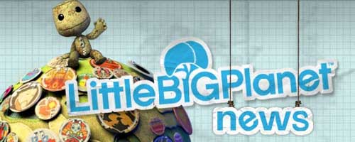 Little BIG Planet News