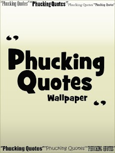 Phucking Quotes wallpaper - screenshot