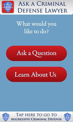Ask a Criminal Defense Lawyer