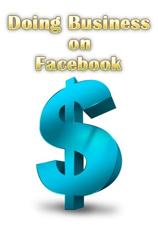 Doing Business on Facebook