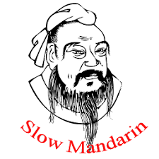 Slow Mandarin( Learn Chinese )