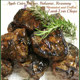 Apple Cider, Balsamic Marinated and Grilled Lamb Loin Chops