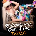 Before You Get Your Tattoo icon