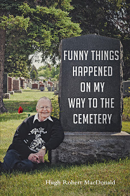 Funny Things Happened on My Way to the Cemetery