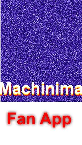 Machinima Fan App