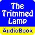 Trimmed Lamp and other Stories