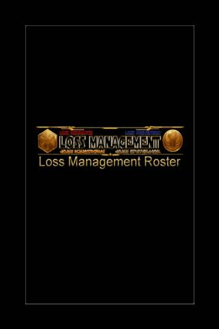 Loss Management Roster