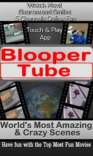 Blooper Tube