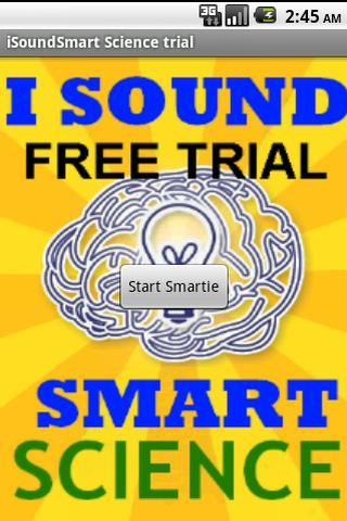 iSoundSmart: Science-Trial