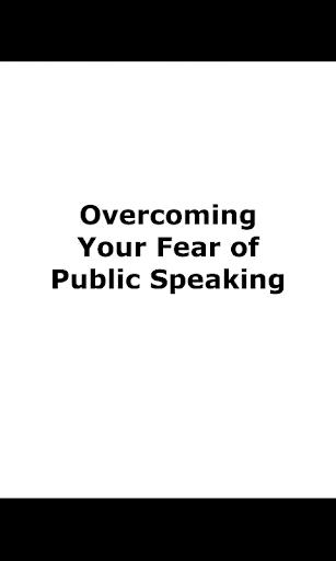 OvercomeFear of PublicSpeaking
