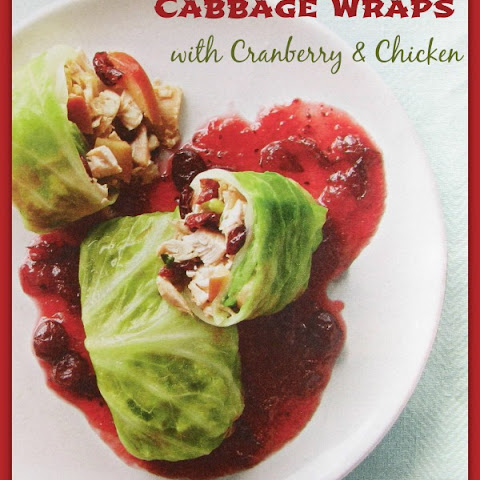 Cabbage Wraps with Cranberries & Chicken