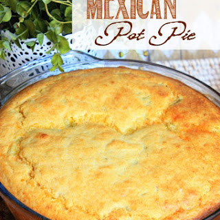 Mexican Pot Pie