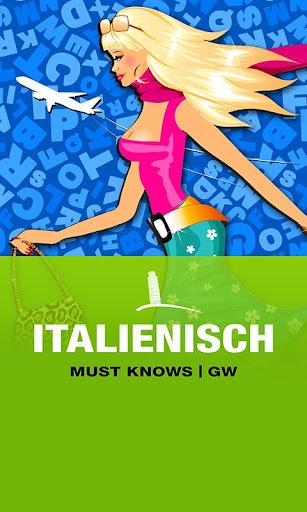 ITALIENISCH Must Knows GW