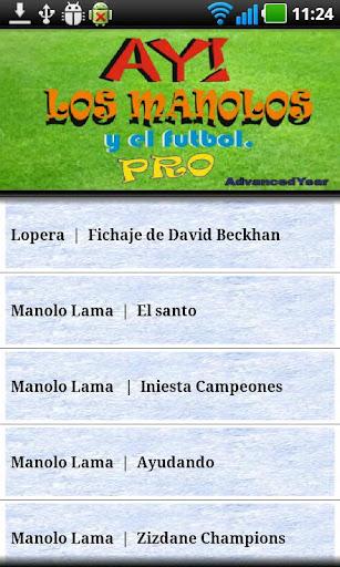 AY LOS MANOLOS y el futbol Pro