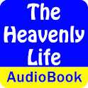 The Heavenly Life (Audio Book) icon
