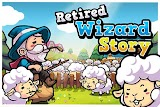 Retired Wizard Story Apk Download Free for PC, smart TV