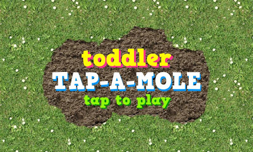 Toddler Tap-A-Mole