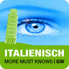ITALIENISCH More Must Knows GW