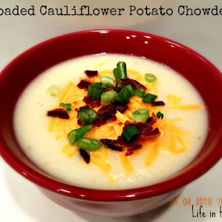 Loaded Cauliflower Potato Chowder Soup
