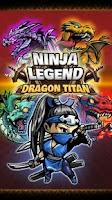 Screenshot of Ninja Legend: Dragon Titan
