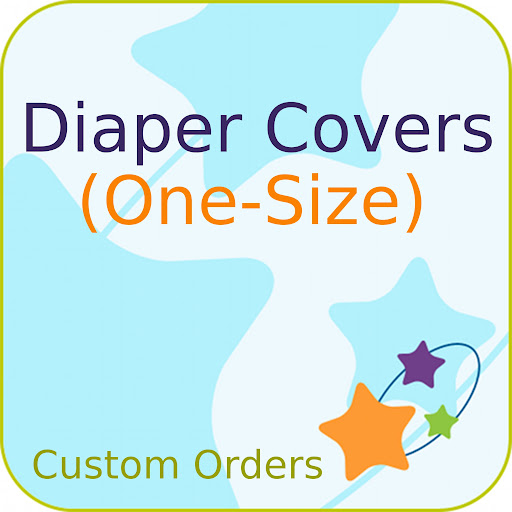 Custom Order ONE-SIZE Printed PUL Diaper Cover