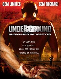 Baixar Filme Underground: Submundo Sangrento (Dublado) Online Gratis