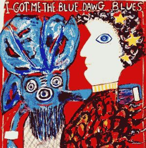 Patchen picture poem, Blue Dawg Blues