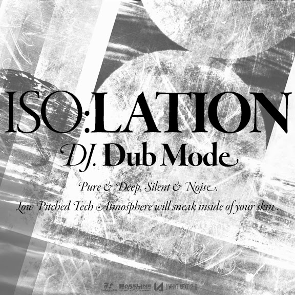 DJ Dub Mode in ISOLATION