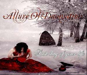 Allure Of Damnation - Last Day Of Your Life