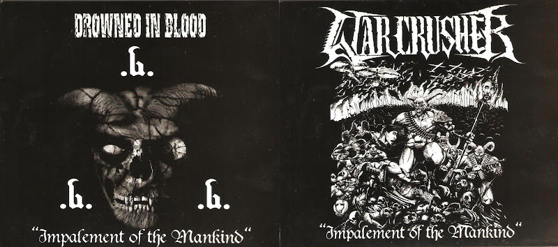 Drowned In Blood & Warcrusher - Impalement Of The Mankind