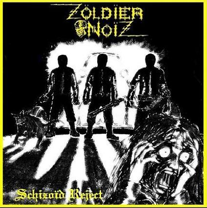 Zoldier Noiz - Schizoid Reject