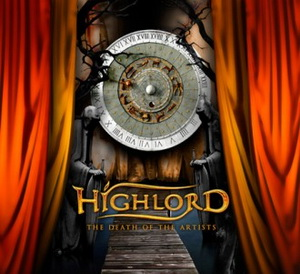 Highlord - The Death Of The Artists (2009)