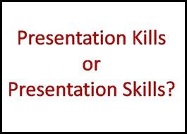 Presentation Kills
