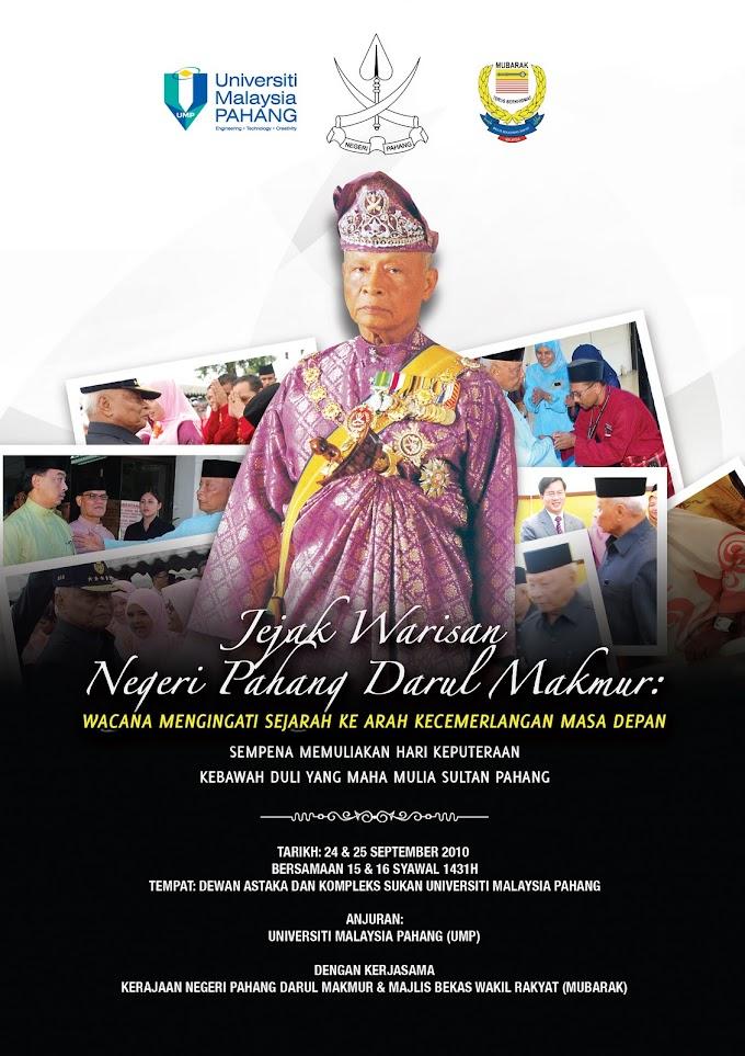 Program Jejak Warisan Negeri Pahang: Sempena Memuliakan Hari Keputeraan Ke-80 KDYMM Sultan Pahang