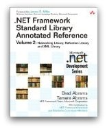 .NET Framework Standard Library Annotated Reference, Volume 2 - Acknowledged reviewer and sample writer